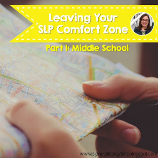 Stepping Outside Your SLP Comfort Zone: Part One – Middle School