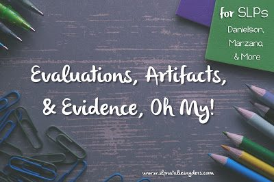 Evaluations, Evidence, and Artifacts, Oh My!