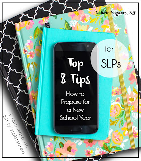 Top 8 Tips for SLPs on How to Prepare for a New School Year