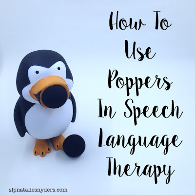 How to use Poppers in Speech Language Therapy