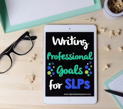 Setting Professional Goals as an SLP
