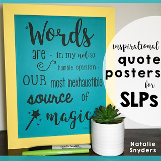 Inspirational Quote Posters for SLPs