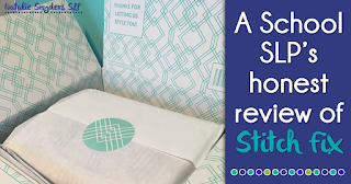 A School SLP's Honest Review of Stitch Fix