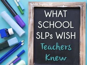 If I could sit down over a cup of coffee with teachers and staff everywhere, here's what I'd want them to know about the role and value of SLPs.