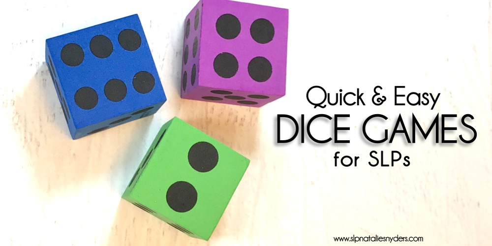 Quick and Easy Dice Games for SLPs