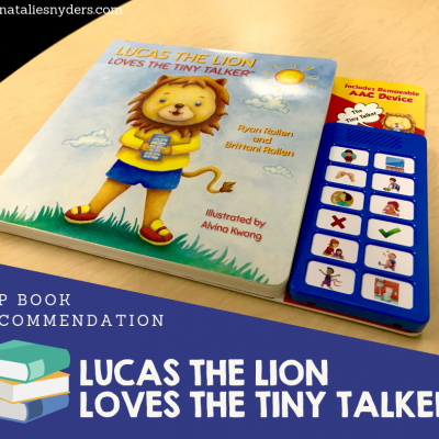 SLP Book Recommendation: Lucas the Lion Loves the Tiny Talker