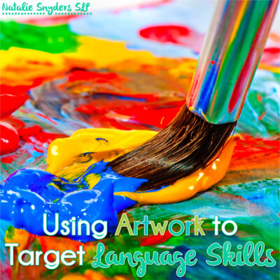 Using Art to Target Language Goals with Older Students