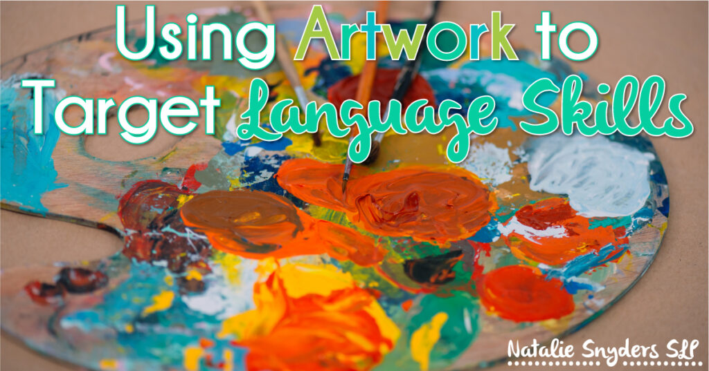 Using Artwork to Target Language Skills