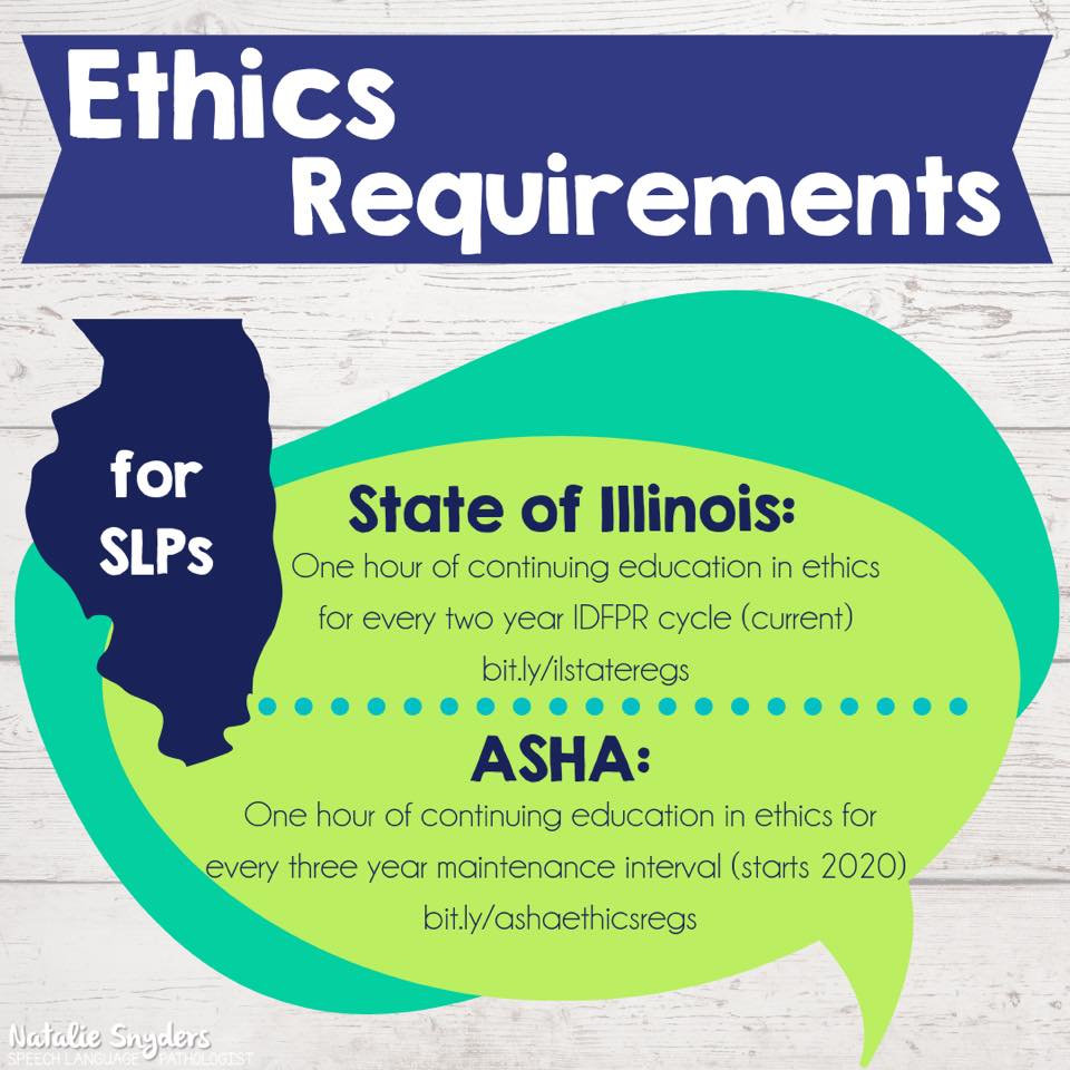 Ethics CEU Requirements for SLPs in Illinois