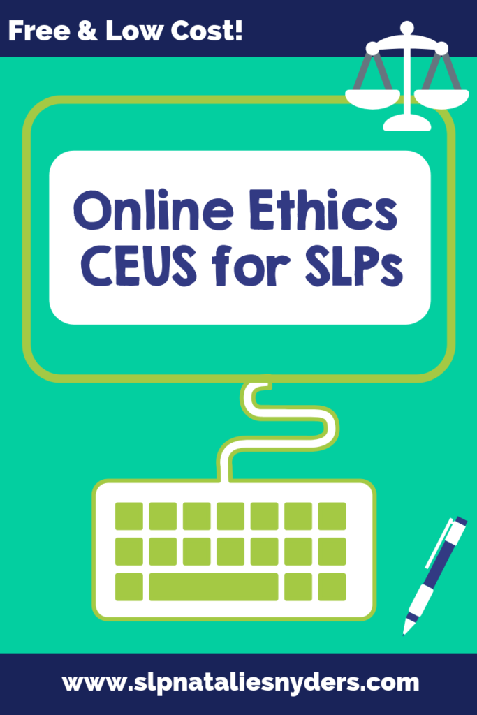 Online ethics CEU course options for SLPs - free and low cost
