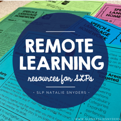 Remote Learning Materials For SLPs Due To COVID-19 School Closures