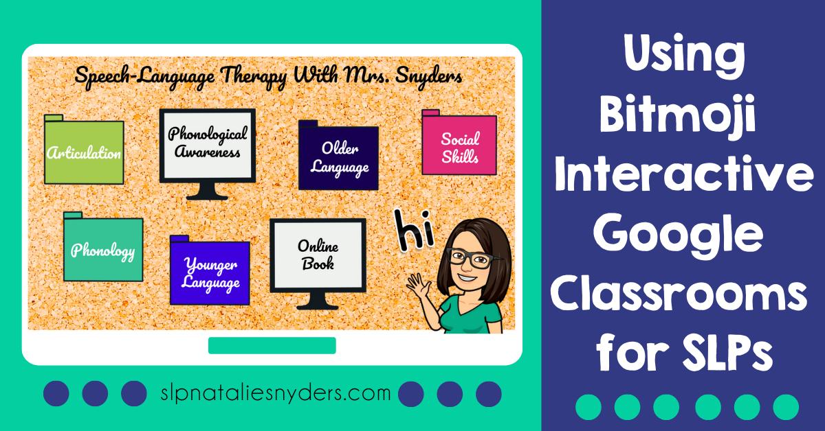 How Slps Can Use Interactive Bitmoji Google Classrooms